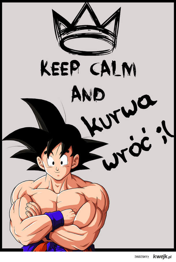 keepCalmGoku