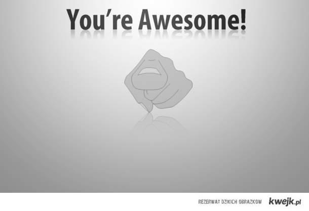 jesteś_niesamowity!