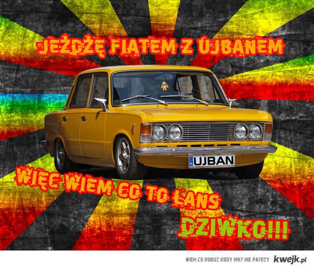 Jeżdże Fiatem z Ujbanem więc wiem co to lans