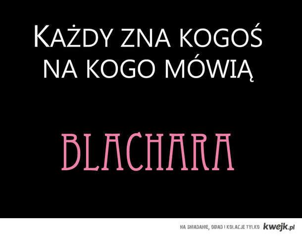 blachara