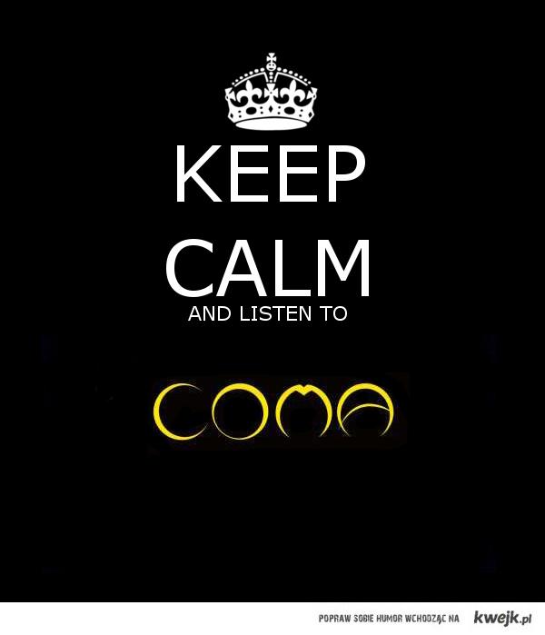KEEP_CALM_COMA