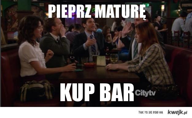 Pieprz maturę, kup bar.