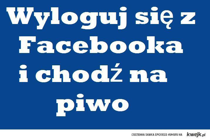 Facebook - wyloguj się!!!