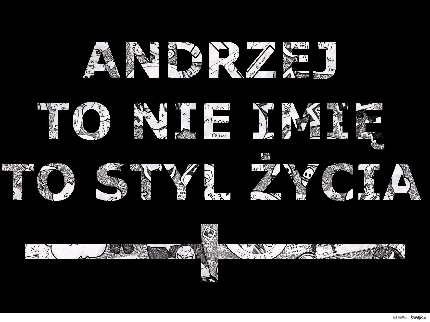 Andrzej to nie imię