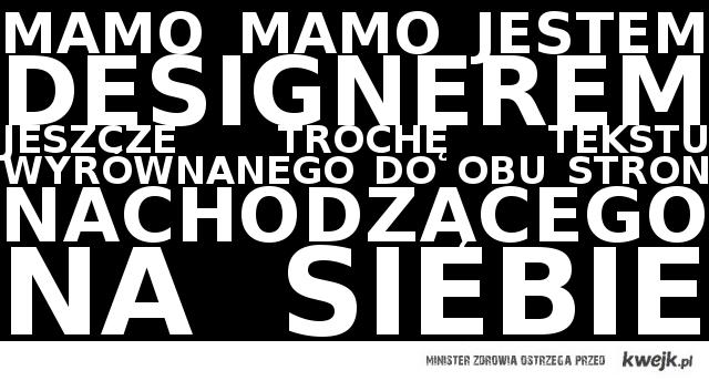 Mamo, mamo! Jestem designerem!