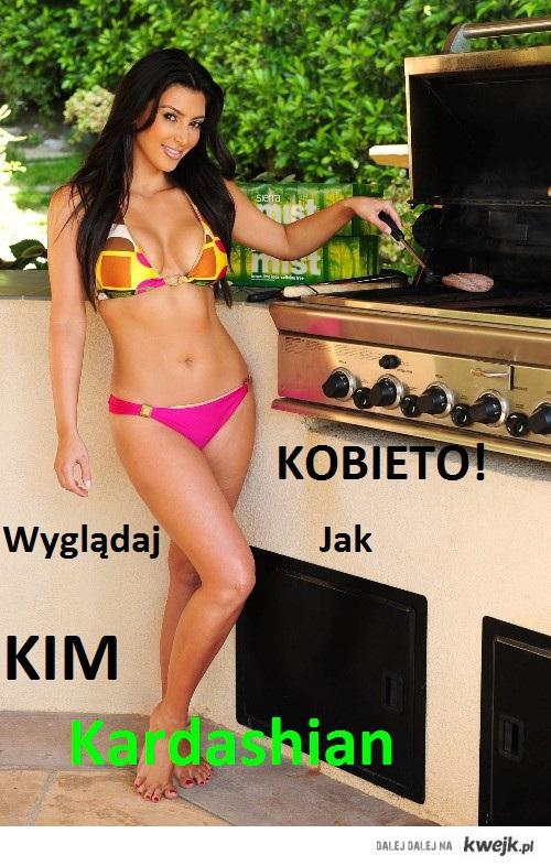 Kobieto! Wyglądaj jak Kim!