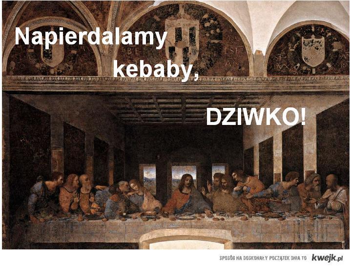 przypierdol kebaba z jezusem