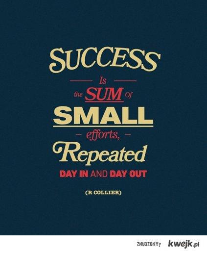 Sukces to proces