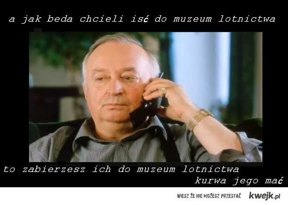 jak będa chcieli iść do muzeum lotnictwa