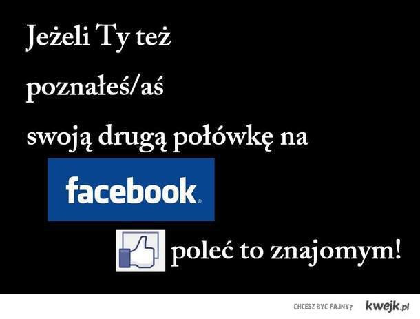 Druga połówka na facebooku