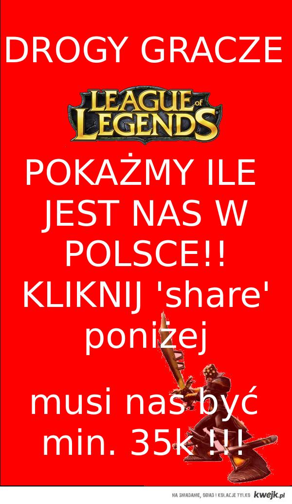 League of Legends - Pokażmy ile nas jest!