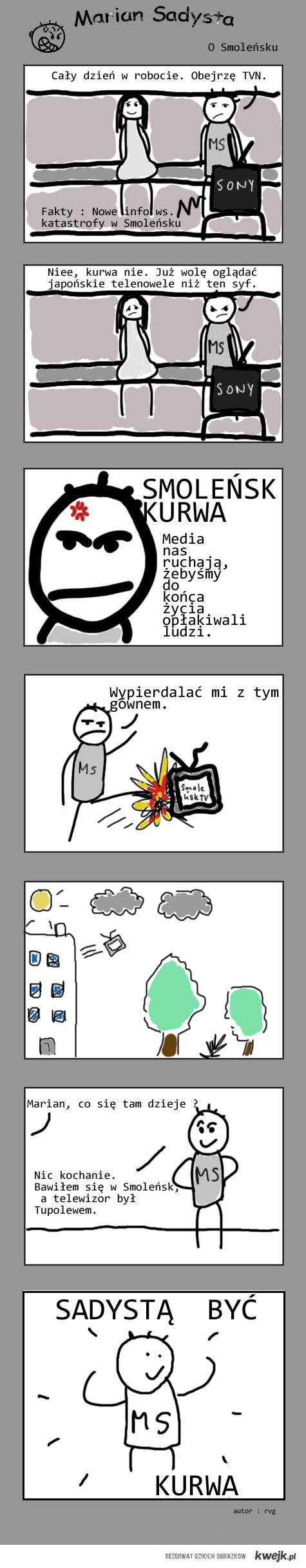 Marian Sadysta : O Smoleńsku