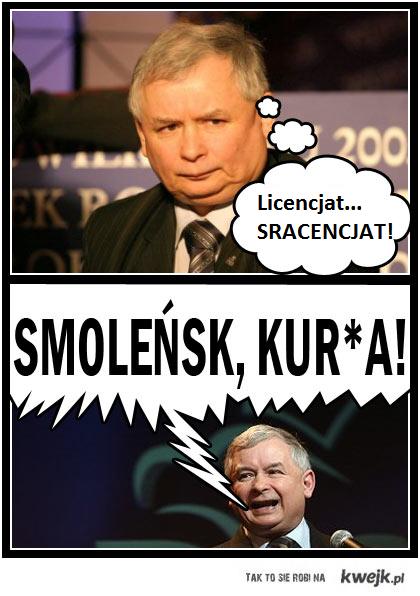 Kaczyński i licencjat
