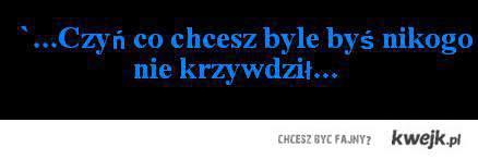 CZYŃ CO CHCESZ
