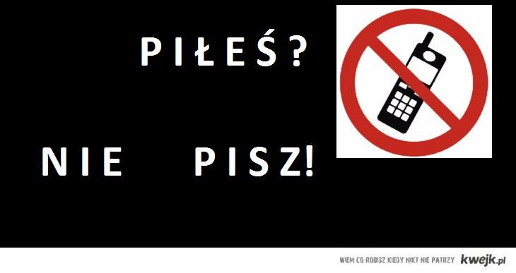 PILES? NIE PISZ!