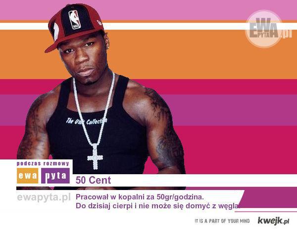50 Cent pracował za 50 groszy