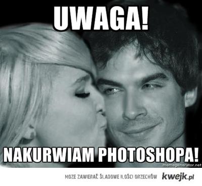 nakurwiam photoshopa