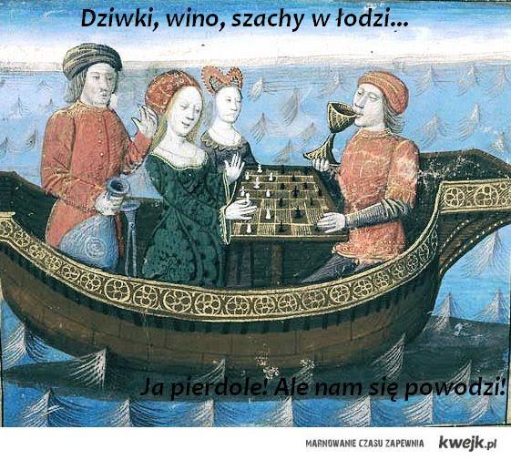 dziwki, wino, szachy...
