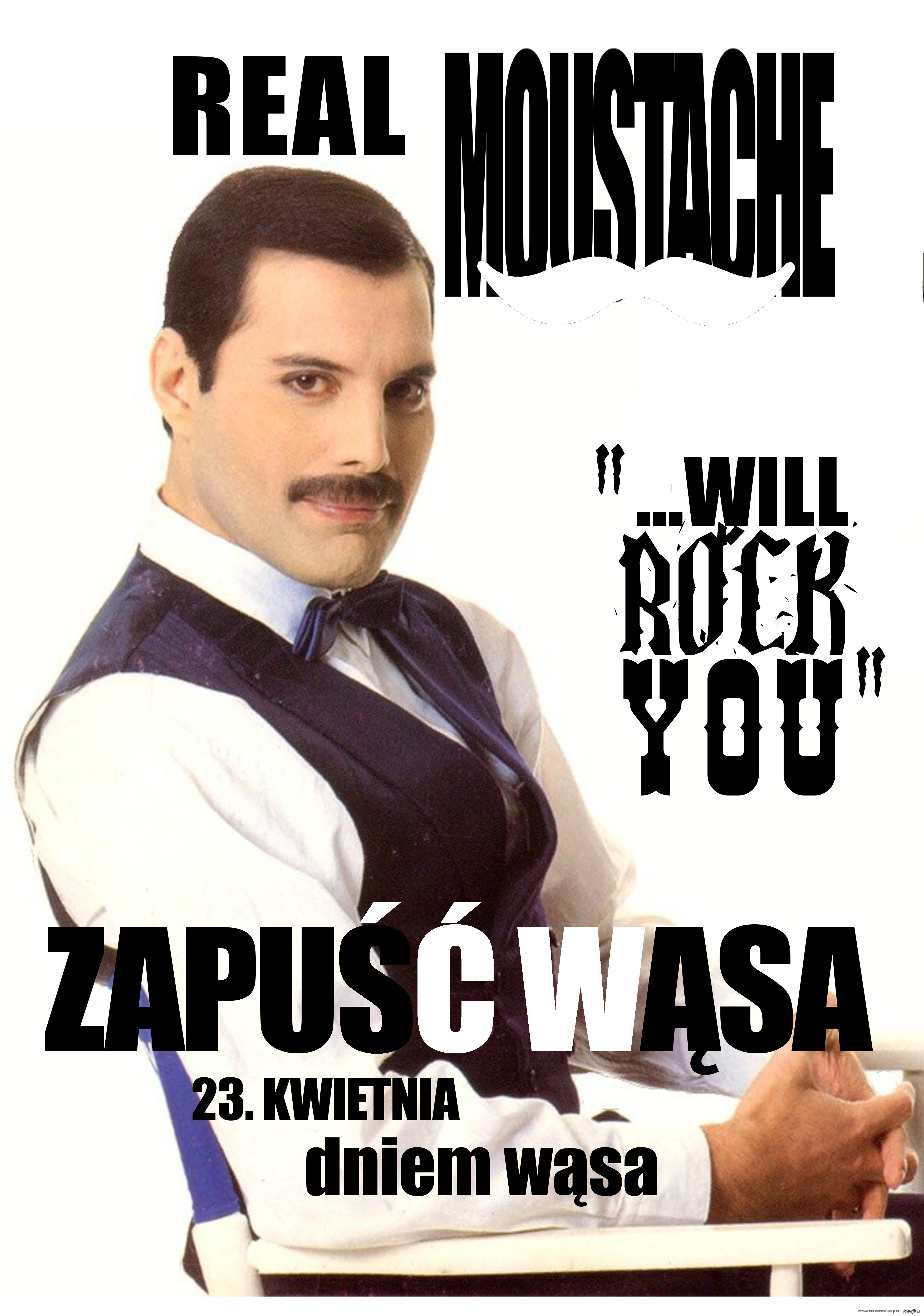 MOUSTACHE will rock you