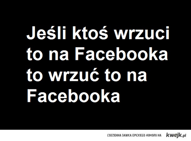 Wrzuć to na FB