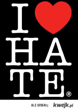 I luv HATE.