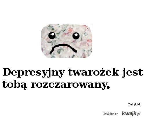 Depresyjny twarożek
