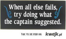 słuchaj kapitana!