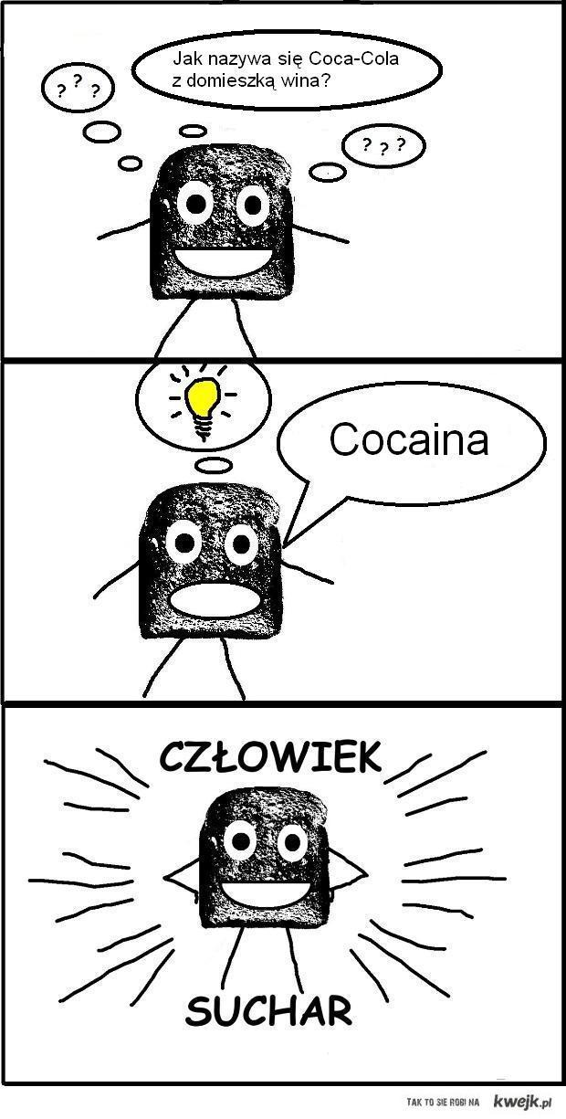 Człowiek Suchar - Cocaina