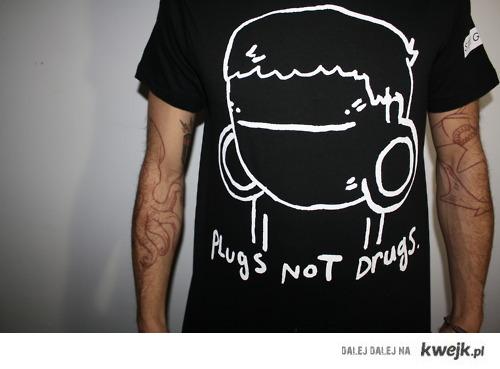 plugs not drugs