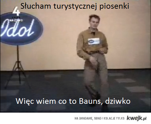 Turystyczna piosenka Bauns