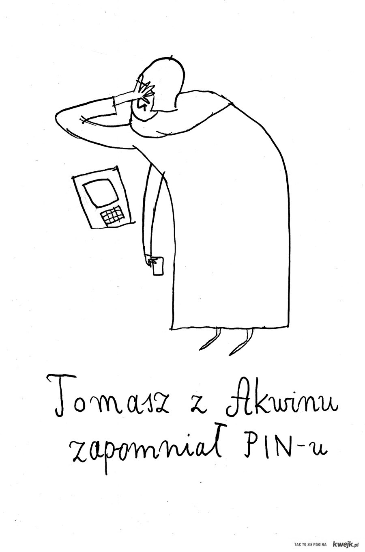 Tomasz z Akwinu, zapomniał pinu