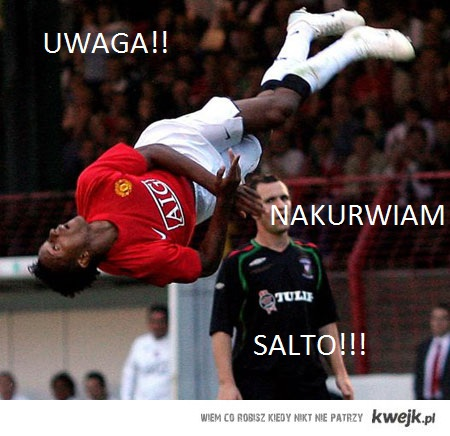 UWAGA!  NAKURWIAM SALTO!!
