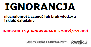 ignorancja