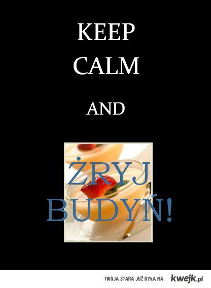 keep calm & budyń