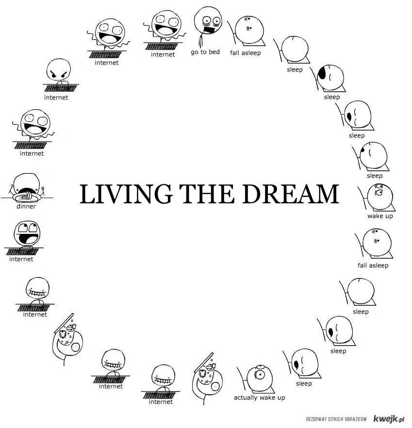 Żyjąc marzeniami.