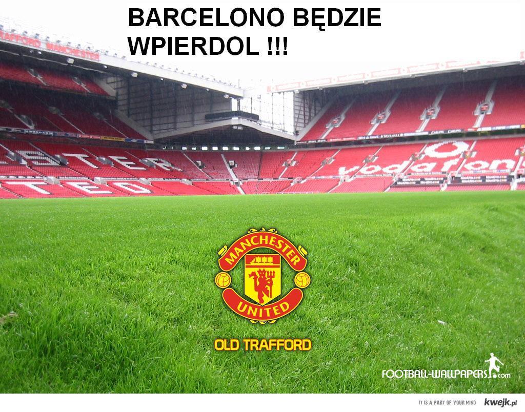 Barcelono będzie wpierdol !!!