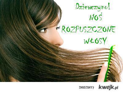 Noś długie włosy
