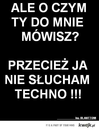 NO TECHNO