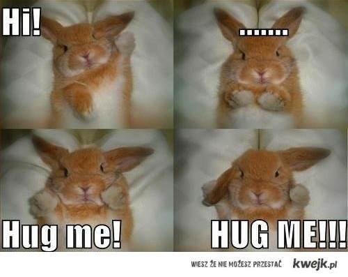 hug me!!