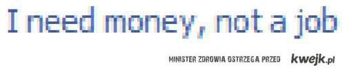 Money! *.*