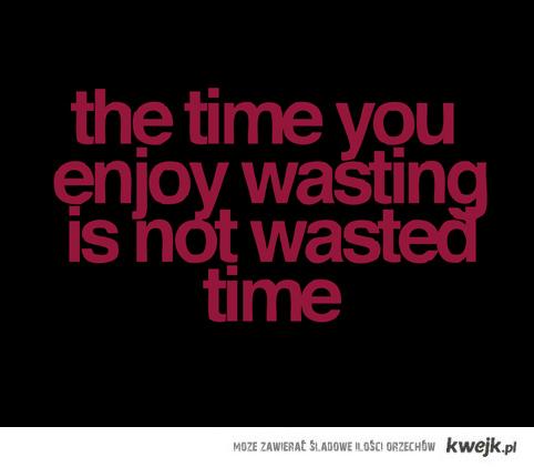 o marnowaniu czasu