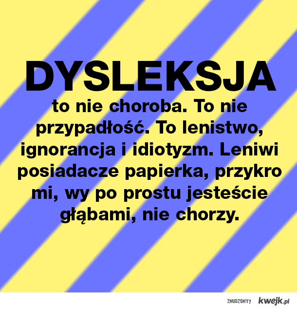 Dysleksja to bzdura