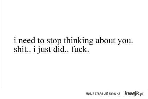 Stop thinking.