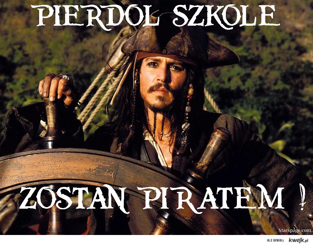 Pierdol Szkołę. Zostań Piratem.