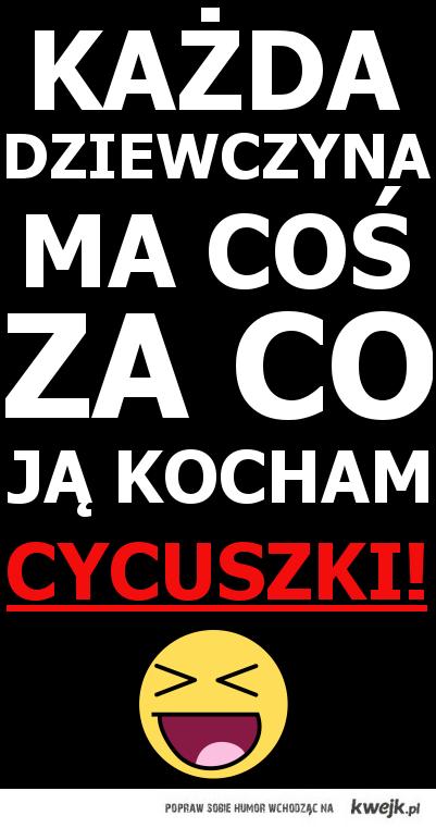 Cycuszki <3