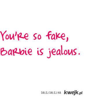 You're soo Fake