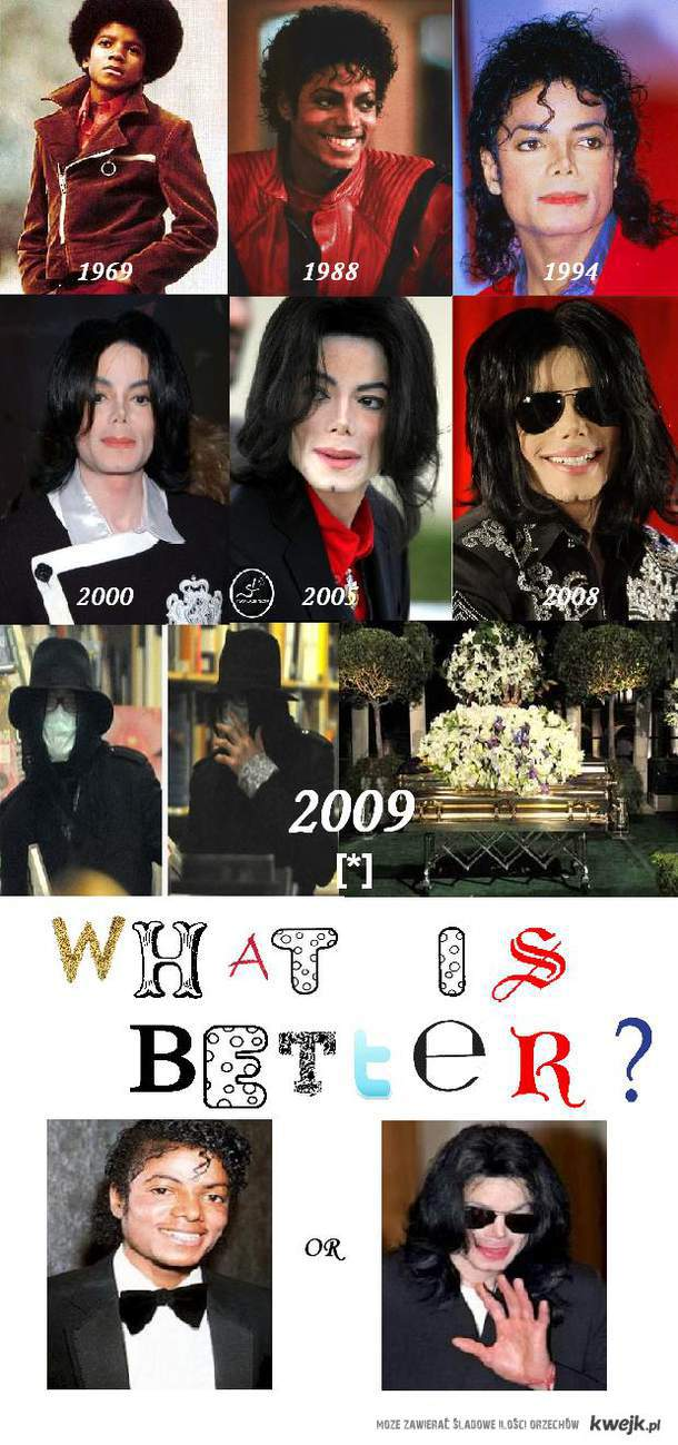 What is better? Michael Jackson