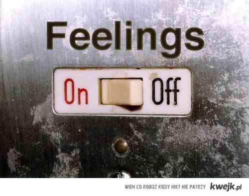 feelings on/off