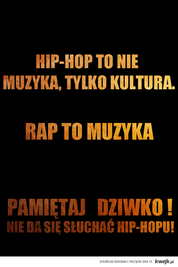 Hip-Hop to kultura, Rap jest muzyką