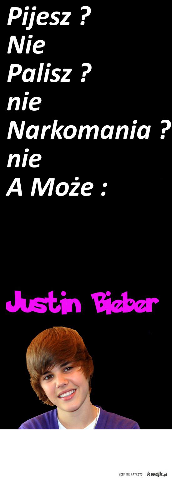 A może Justin Bieber !?